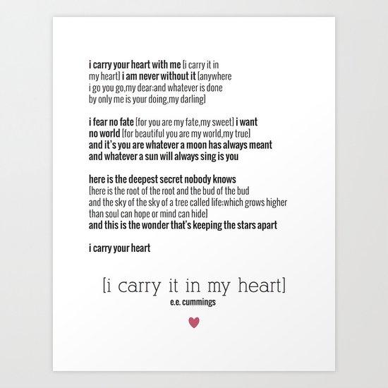 E E Cummings I Carry Your Heart Art Print By Rachel