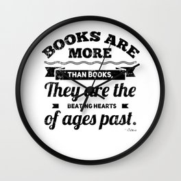 Books Are More Than Books, They Are The Beating Hearts Of Ages Past | Marcus Tullius Cicero Wall Clock