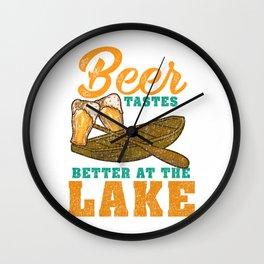 Beer Tastes Better At The Lake - Boat Fishing Gift Wall Clock