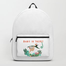 Hang in there! - Sloth Backpack
