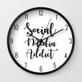 Social Media Addict, Funny Saying Wall Clock