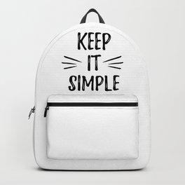 Keep it simple - cute humor typography illustration Backpack