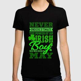 The Power Of An Irish Boy Born In May Birthday T-shirt
