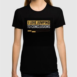 Love Jumping to Conclusions Jump Rope Workout Fit T-shirt