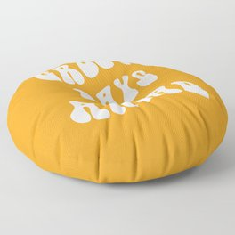 Groovy Days Ahead 70s retro typography quote art Floor Pillow