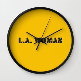 L. A. woman. A old school rock and roll song Wall Clock