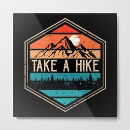 Take A Hike Retro Vintage Outdoor Hiking Metal Print