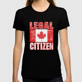 """""""Legal Citizen"""" tee made for proud citizen and patriots of the country! Best gift for everyone!  T-shirt"""