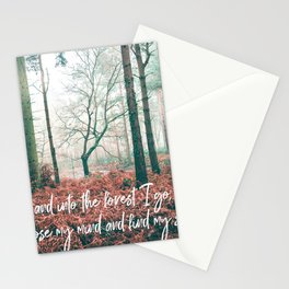 and into the forest i go, to lose my mind and find my soul-john muir-english forest Stationery Cards