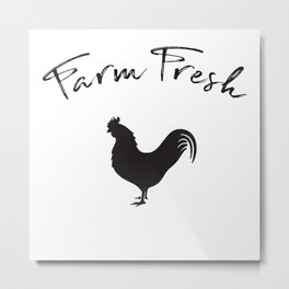 Farm Fresh Rooster Farmhouse art Metal Print