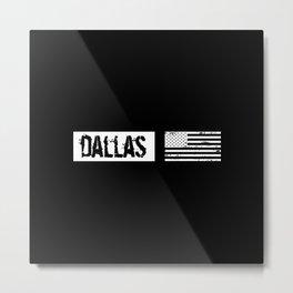 US Flag: Dallas Metal Print