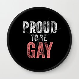 Proud To Be Gay Gift Idea Wall Clock
