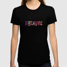Mental Health Awereness Rainbow Just Breathe T-shirt