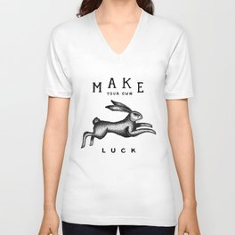 MAKE YOUR OWN LUCK Unisex V-Ausschnitt