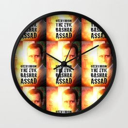 Bashar Assad Is Evil Wall Clock