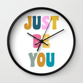 Colorful Just Be You Lettering Wall Clock