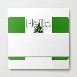 Hello I am from Norfolk Island Metal Print