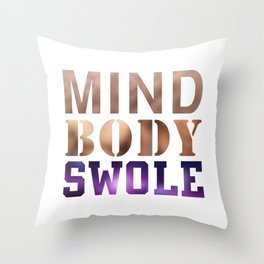 Mind, Body, & Swole Throw Pillow