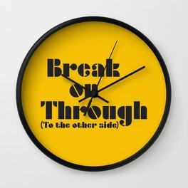 Break on Through Wall Clock