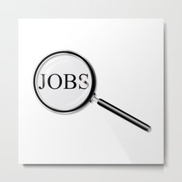 Jobs Magnifying Glass Metal Print