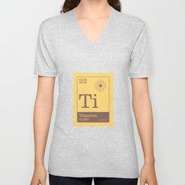 Periodic Elements - 22 Titanium (Ti) Unisex V-Neck