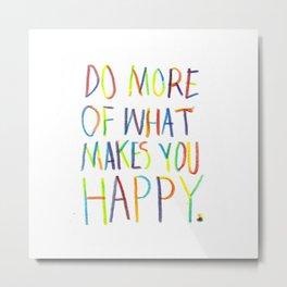 Positive Quote Metal Print