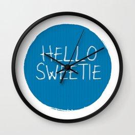 Hello Sweetie Wall Clock