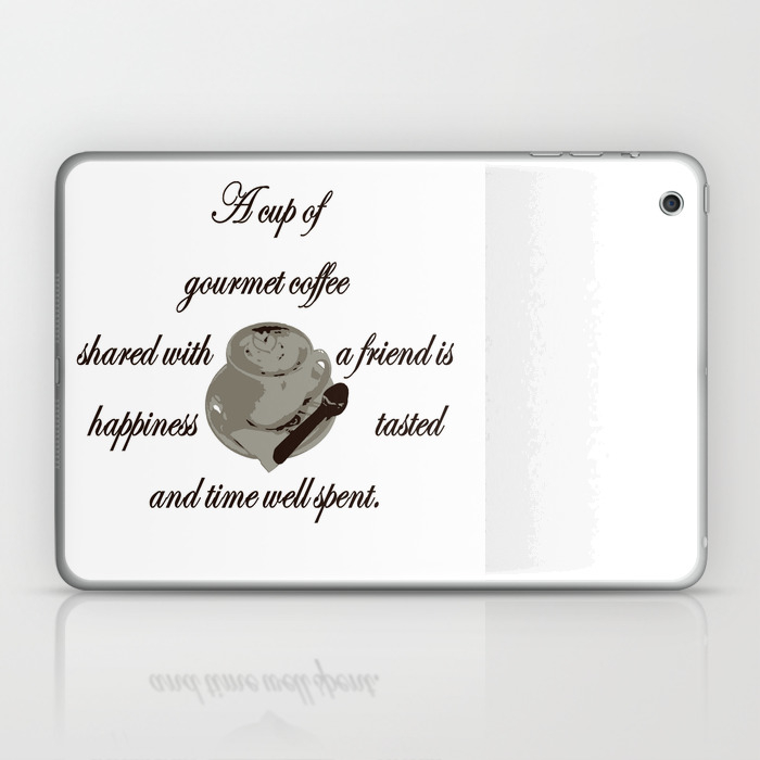A Cup Of Gourmet Coffee Shared With A Friend Laptop & Ipad Skin by Taiche LSK7824447