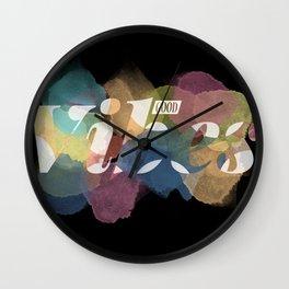 GOOD VIBES #2 Wall Clock