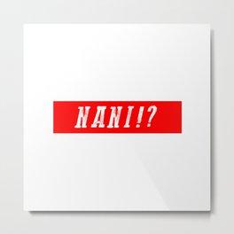 NANI!? RED VINTAGE Metal Print