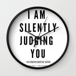 I am Silently Judging You | Introverts Unite Wall Clock