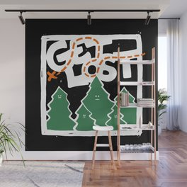 GET LOST Wall Mural