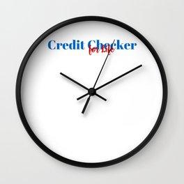 Skilled Credit Checker! Wall Clock