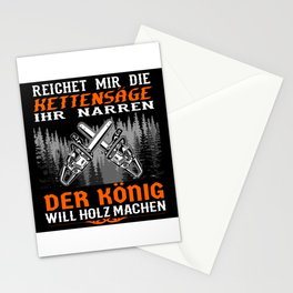 Hand Me The Chainsaw You Fools The King .. Stationery Cards