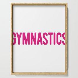 Gymnastics Teacher I Teach Gymnastics I Win Gymnast Serving Tray