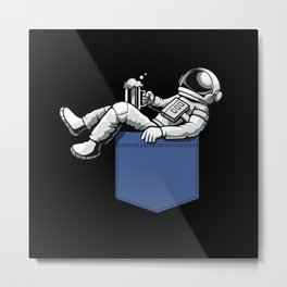 Pocket Astronaut funny Space Universe Gifts Metal Print