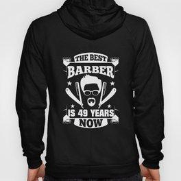 49th Birthday Present Barber 49 Years Barbershop Hoody