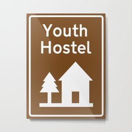 Youth Hostel Sign Metal Print