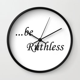 Ruthless Wall Clock