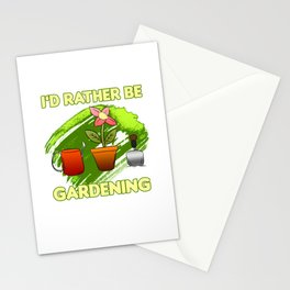 I'd Rather Be Gardening Stationery Cards