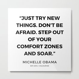 12   | 191112 |  Michelle Obama Quotes Metal Print