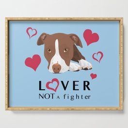 Lover Not a Fighter Serving Tray