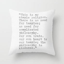 Dalai Lama XIV quote Throw Pillow