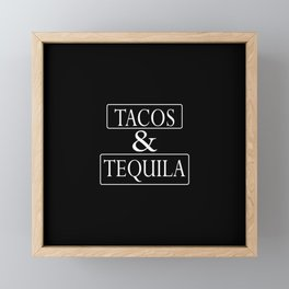 Tacos and Tequila Framed Mini Art Print