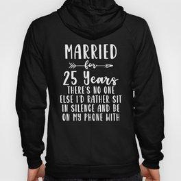 25th 25 year Wedding Anniversary Gift Silence Husband Wife design Hoody