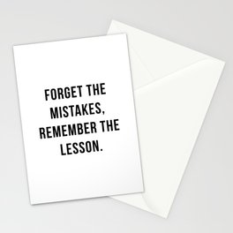 Forget the mistakes, remember the lesson Stationery Cards