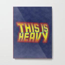 This is Heavy Metal Print
