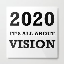 2020 Its All About Vision Eye Chart Metal Print