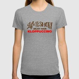 Enjoy Your Kloppuccino T-shirt
