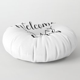 Welcome To My Crib, Nursery Quotes, Typography Prints Floor Pillow